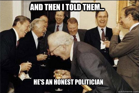 Honest Politician meme