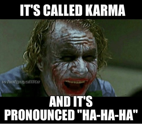 Image result for karma meme