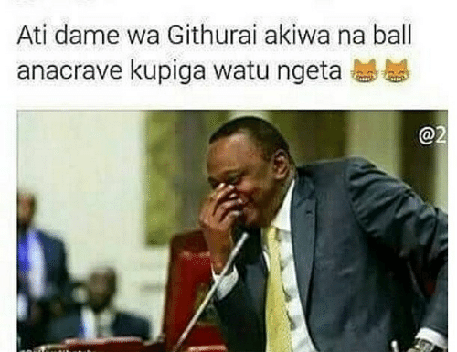 githurai memes  500x385 - Hilarious! Here are the best of the Githurai memes