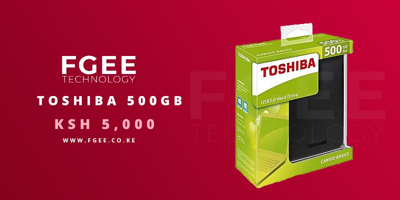 toshiba 500gb - Vitu safi sana!! Here's why FGEE Online Store is a game changer